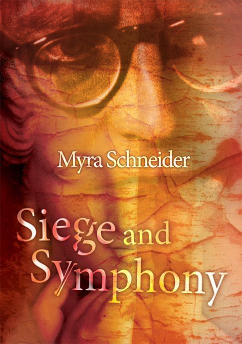Siege and Symphony